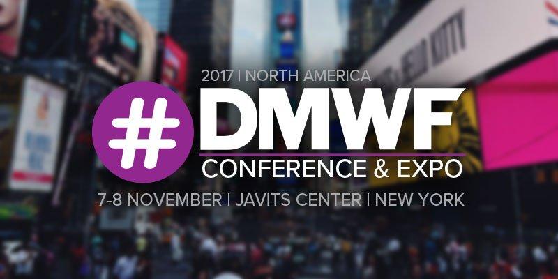 Digital & Social Marketing Conference North America |#DMWF Expo North America